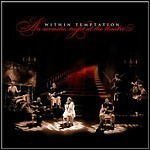 Within Temptation - An Acoustic Night At The Theatre - keine Wertung