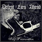 Defeat Lies Ahead - Self Preservation (EP)