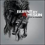 Burnt By The Sun - Heart Of Darkness - 8 Punkte
