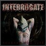 Interrogate - Scarred For Life