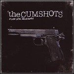 The Cumshots - A Life Less Necessary - 9,5 Punkte