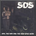 S.O.S. - The Mob And The Limo Love Scam
