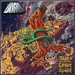 Gama Bomb - Tales From The Grave In Space - 7,5 Punkte