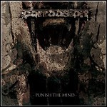 Corroosion - Punish The Mind