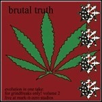 Brutal Truth - For Grindfreaks Only Vol. 2