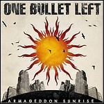 One Bullet Left - Armageddon Sunrise