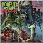 Forever It Shall Be - Sonic Death Squad - 8,5 Punkte