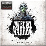 Burst My Marrow - Last Remains Of Shelter
