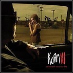 Korn - Korn III - Remember Who Your Are