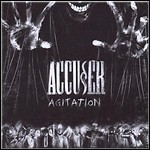 Accu§er - Agitation