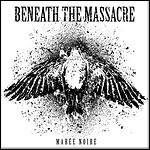 Beneath The Massacre - Marée Noire (EP)