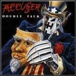 Accu§er - Double Talk