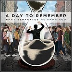 A Day To Remember - What Separates Me From You - 8,5 Punkte