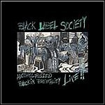 Black Label Society - Alcohol Fueled Brewtality
