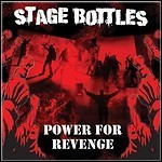 Stage Bottles - Power For Revenge (EP)