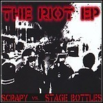 Scrapy / Stage Bottles - The Riot EP (EP)