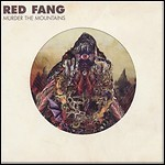 Red Fang - Murder The Mountains - 8 Punkte