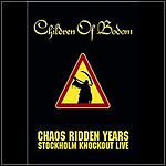 Children Of Bodom - Chaos Ridden Years - Stockholm Knockout Live (DVD)