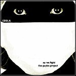 As We Fight / The Psyke Project - Ebola