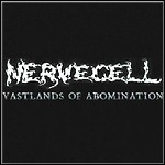 Nervecell - Vastlands Of Abomination (EP)
