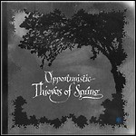 A Forest Of Stars - Opportunistic Thieves Of Spring - 8 Punkte
