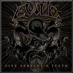 Evile - Five Serpent's Teeth - 10 Punkte