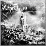 Zero Degree - Surreal World