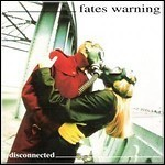 Fates Warning - Disconnected