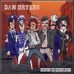 Dan Dryers - Bar Fights And Drunken Nights