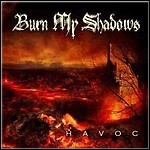 Burn My Shadows - Havoc - 9,5 Punkte