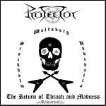 Protector - The Return Of Thrash And Madness (EP)