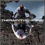 Therapy? - A Brief Crack Of Light - 7,5 Punkte
