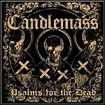 Candlemass - Psalms For The Dead - 8,5 Punkte