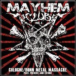 Various Artists - Mayhem Club Vol. 1 - Cologne/Bonn Metal Massacre - keine Wertung