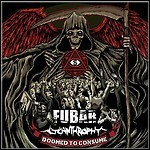 F.U.B.A.R. / Lycantrophy - Doomed To Consume (EP)