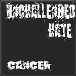 Unchallenged Hate - Cancer (EP)