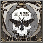 As I Lay Dying - Awakened - 8,5 Punkte