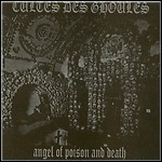 Cultes Des Ghoules - Angel Of Poison And Death