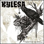 Kylesa - From The Vaults, Vol. 1 (Compilation)