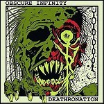 Deathronation / Obscure Infinity - Split (EP)