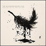 The Dillinger Escape Plan - One Of Us Is The Killer - 8,5 Punkte