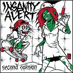 Insanity Alert - Second Opinion (EP)
