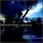 Mourning Caress - Perspectives (EP)