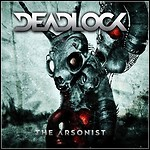 Deadlock - The Arsonist - 7,5 Punkte