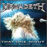 Megadeth - That One Night - Live In Buenos Aires (DVD)