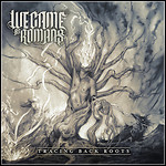 We Came As Romans - Tracing Back Roots - 7 Punkte