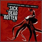 Various Artists - The Sick, The Dead, The Rotten Part II