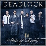 Deadlock - State Of Decay (Single)