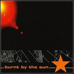 Burnt By The Sun - Burnt By The Sun (EP)