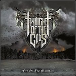 Twilight Of The Gods - Fire On The Mountain - 9 Punkte